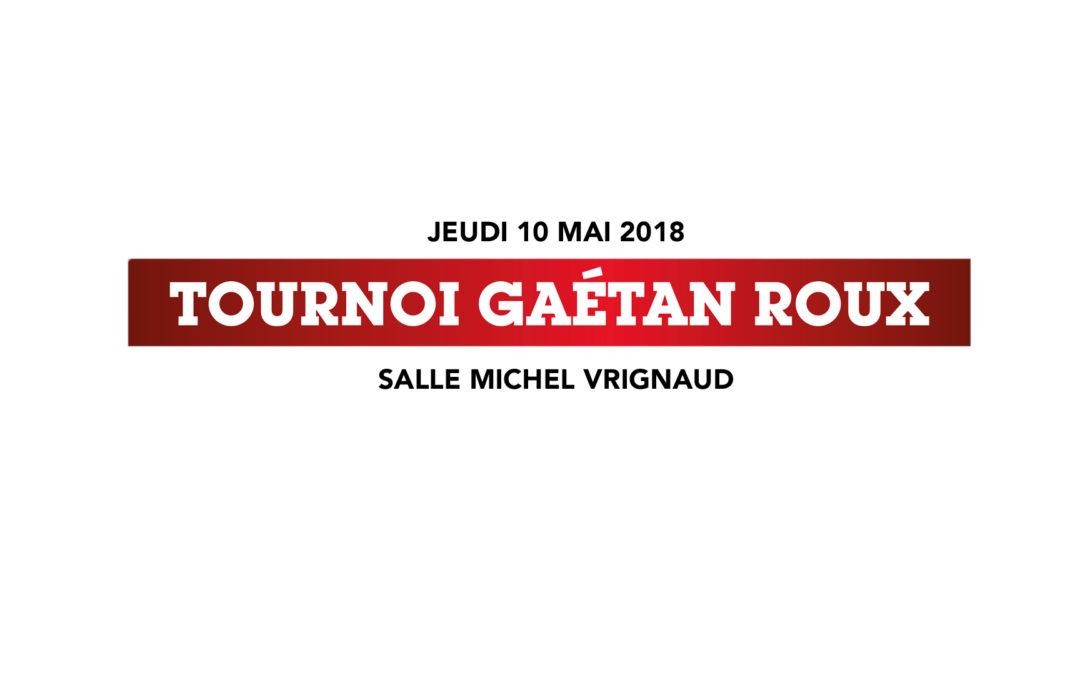 Tournoi Gaëtan ROUX 2018